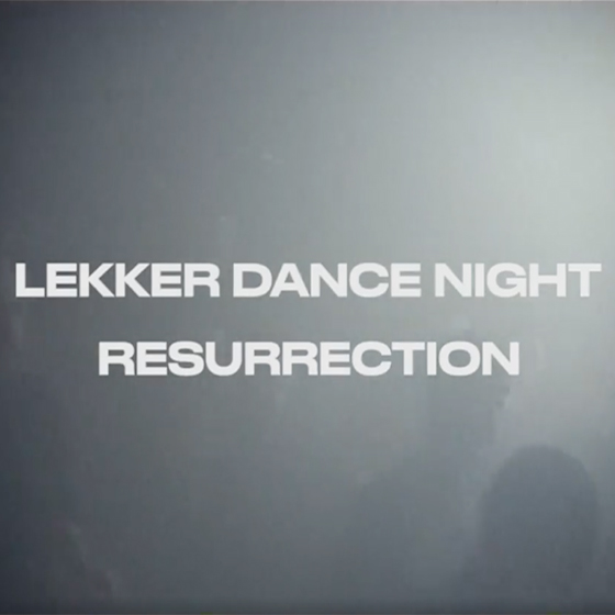 Lekker Dance Night 22.12